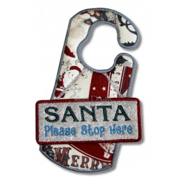 Santa Please Stop Here ITH Door Hanger 5x7 inch