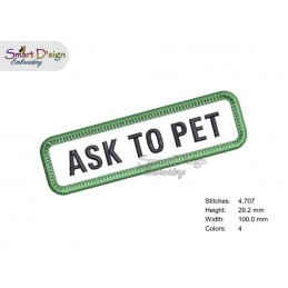 ASK TO PET - PATCH with professional merrow edge