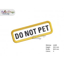 DO NOT PET - PATCH with professional merrow edge