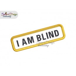 I AM BLIND - PATCH with professional merrow edge