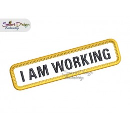 I AM WORKING - PATCH with professional merrow edge