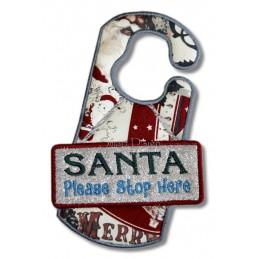 Santa Please Stop Here ITH Door Hanger 5x7 inch