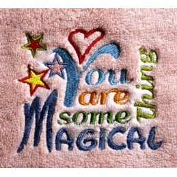 You Are Something Magical 4x4 inch