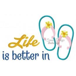Life Is Better In Flipflops 2x Sizes