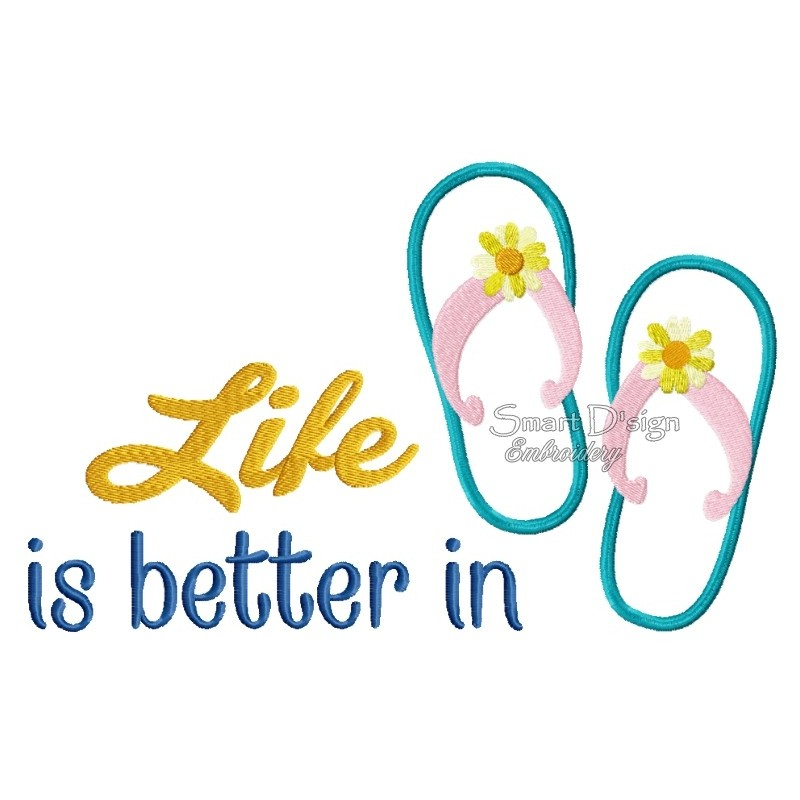Life Is Better In Flipflops 2x Sizes