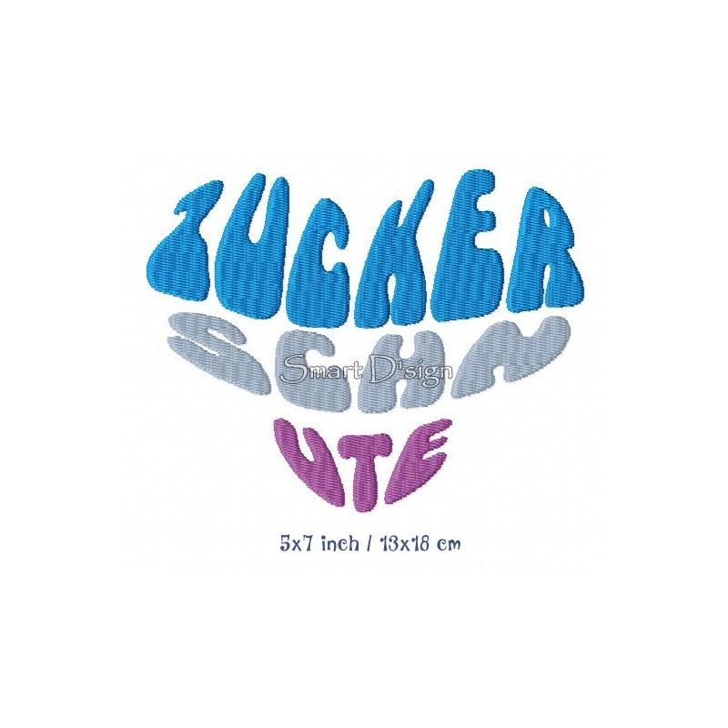 ZUCKERSCHNUTE - Saying 5x7 inch