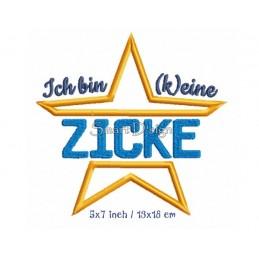 ICH BIN (K)EINE ZICKE - Saying 5x7 inch