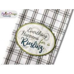 Everything happens for a Riesling 5x7 inch Applique