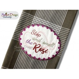 Stop and smell the Rosé 5x7 inch Applique