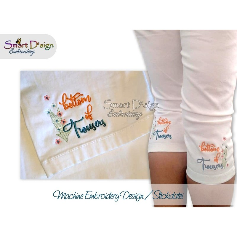 2x END OF TROUSERS 4x4 inch Machine Embroidery Design