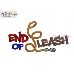 END OF LEASH 5x7 inch Machine Embroidery Design