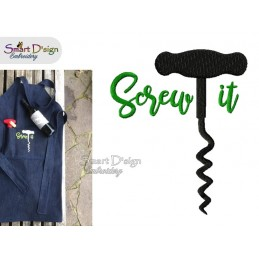 SCREW IT Kitchen Saying 5x7 inch Machine Embroidery Design