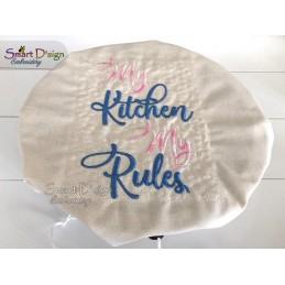 MY KITCHEN MY RULES Küchenspruch ENGLISCH 13x18 cm Stickdatei