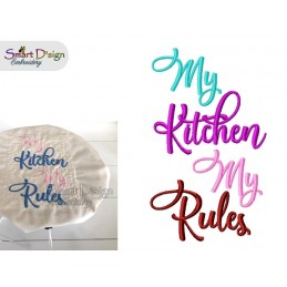 MY KITCHEN MY RULES Kitchen Saying 5x7 inch Machine Embroidery Design