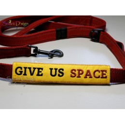 GIVE US SPACE - ITH Leash Safety Wrap Yellow Dog Ribbon 5x7 inch Machine Embroidery Design