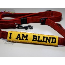 I AM BLIND - ITH Leash Safety Wrap Yellow Dog Ribbon 5x7 inch Machine Embroidery Design