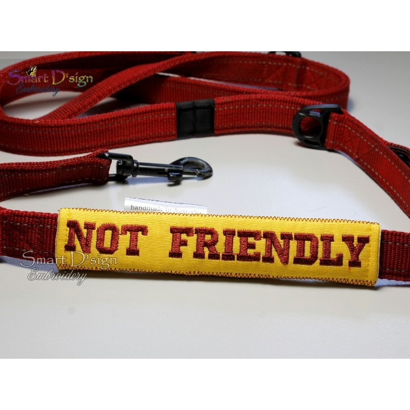 NOT FRIENDLY - ITH Leash Safety Wrap Yellow Dog Ribbon 5x7 inch Machine Embroidery Design