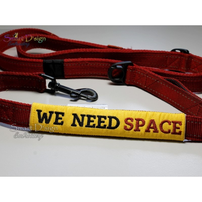 WE NEED SPACE - ITH Leash Safety Wrap Yellow Dog Ribbon 5x7 inch Machine Embroidery Design