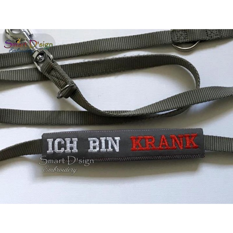 ICH BIN KRANK - ITH Leash Safety Wrap Yellow Dog Ribbon 5x7 inch Machine Embroidery Design