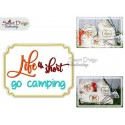 LIFE IS SHORT GO CAMPING Applique 5x7 inch Machine Embroidery Design
