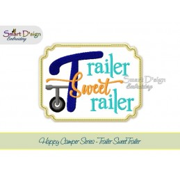TRAILER SWEET TRAILER Applique 5x7 inch Machine Embroidery Design