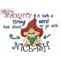 NAUGHTY NICE GNOME 5x7 inch Tomte Nisse Machine Embroidery Design