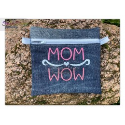 MOM is WOW 2 sizes Machine Embroidery Design