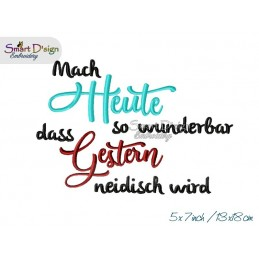 Mach HEUTE so wunderbar 5x7 inch Machine Embroidery Design German