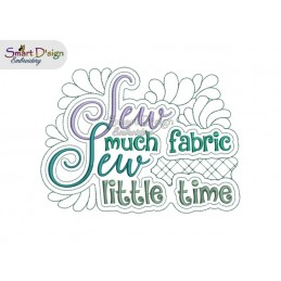 Sew Much Fabric Sew Little...