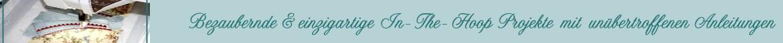 Bezaubernde Stickdateien - Einzigartige ITH  In-the-hoop Designs und die weltbesten Anleitungen